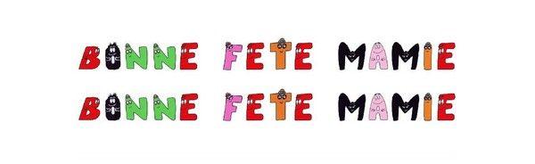 "Lettre ""bonne fête mamie"" en alphabet barbapapa"