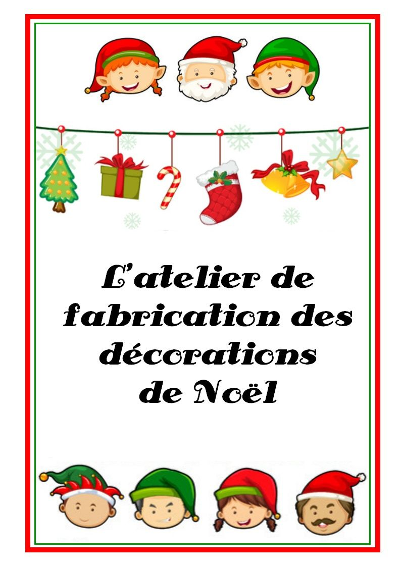 L 39 atelier de fabrication des d corations de no l for Fabrication decoration de noel